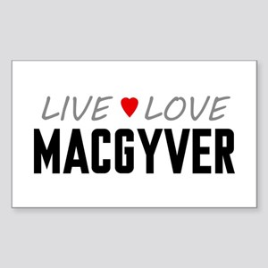 Live Love MacGyver Rectangle Sticker