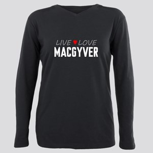 Live Love MacGyver Plus Size Long Sleeve Tee