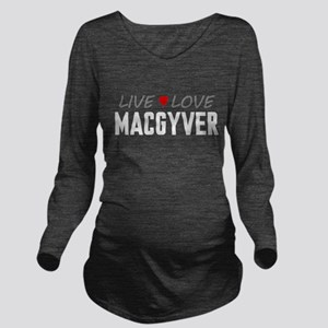 Live Love MacGyver Long Sleeve Maternity T-Shirt