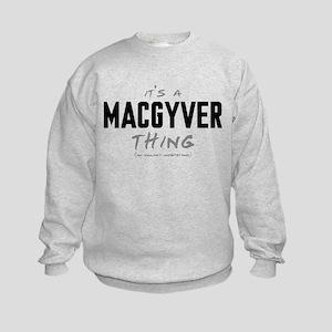 It's a MacGyver Thing Kids Sweatshirt