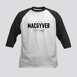 It's a MacGyver Thing Kids Baseball Jersey