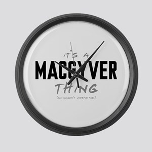 It's a MacGyver Thing Large Wall Clock