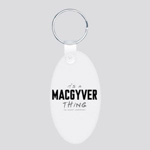 It's a MacGyver Thing Aluminum Oval Keychain