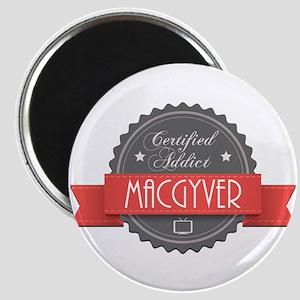 Certified MacGyver Addict Magnet