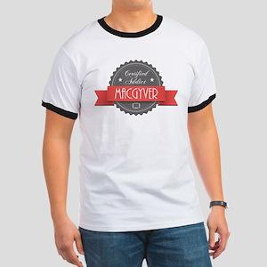 Certified MacGyver Addict Ringer T-Shirt
