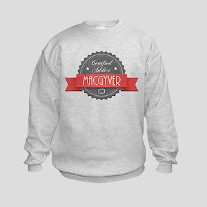 Certified MacGyver Addict Kids Sweatshirt