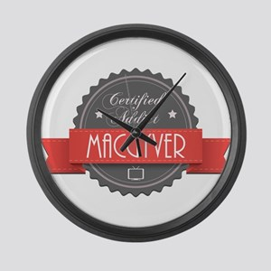Certified MacGyver Addict Large Wall Clock