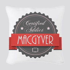 Certified MacGyver Addict Woven Throw Pillow