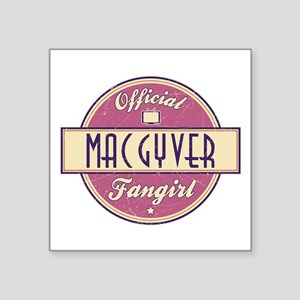 """Official MacGyver Fangirl Square Sticker 3"""" x 3"""""""