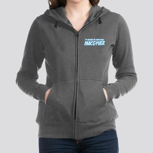 I'd Rather Be Watching MacGyver Women's Zip Hoodie