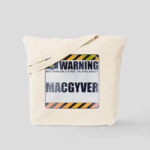 Warning: MacGyver Tote Bag