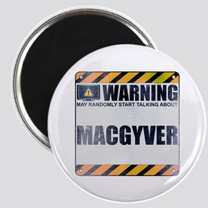 Warning: MacGyver Magnet