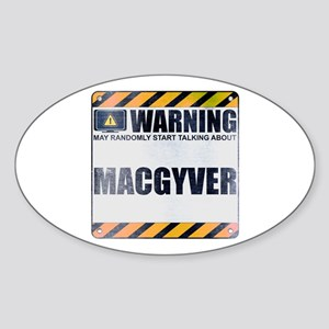 Warning: MacGyver Oval Sticker