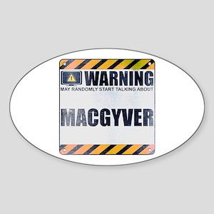Warning: MacGyver Oval Sticker