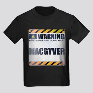 Warning: MacGyver Kids Dark T-Shirt