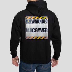 Warning: MacGyver Dark Hoodie
