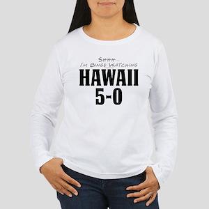 Shhh... I'm Binge Watching Hawaii 5-0 Women's Long