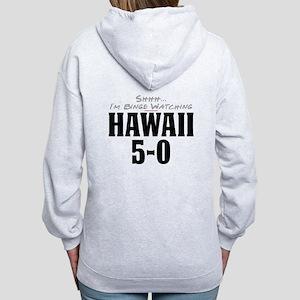 Shhh... I'm Binge Watching Hawaii 5-0 Women's Zip