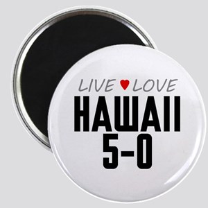 Live Love Hawaii 5-0 Magnet