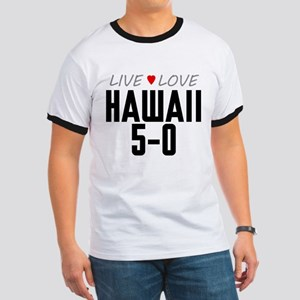 Live Love Hawaii 5-0 Ringer T-Shirt
