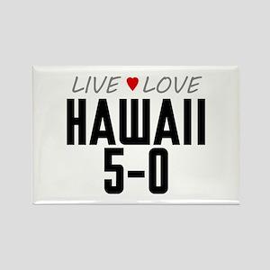 Live Love Hawaii 5-0 Rectangle Magnet