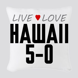 Live Love Hawaii 5-0 Woven Throw Pillow