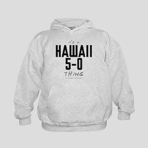 It's a Hawaii 5-0 Thing Kid's Hoodie