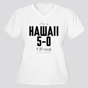 It's a Hawaii 5-0 Thing Women's Plus Size V-Neck T