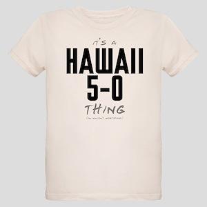 It's a Hawaii 5-0 Thing Organic Kid's T-Shirt