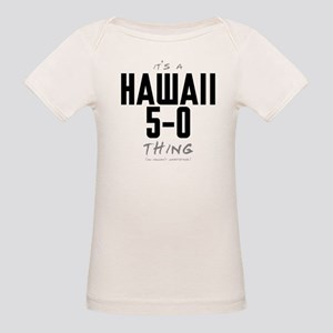 It's a Hawaii 5-0 Thing Organic Baby T-Shirt