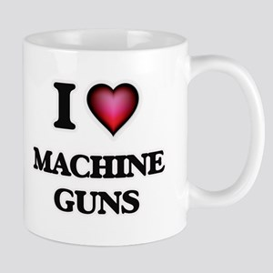 I Love Machine Guns Mugs