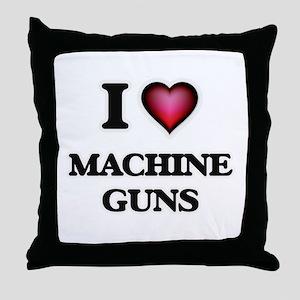 I Love Machine Guns Throw Pillow
