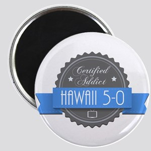 Certified Hawaii 5-0 Addict Magnet