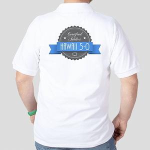Certified Hawaii 5-0 Addict Golf Shirt