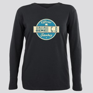 Official Hawaii 5-0 Fanboy Plus Size Long Sleeve T