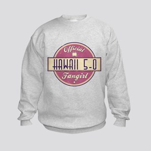 Official Hawaii 5-0 Fangirl Kids Sweatshirt