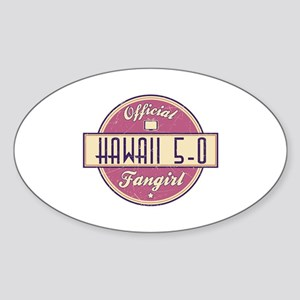 Official Hawaii 5-0 Fangirl Oval Sticker