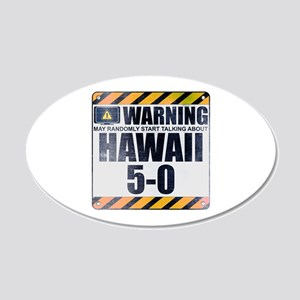 Warning: Hawaii 5-0 22x14 Oval Wall Peel