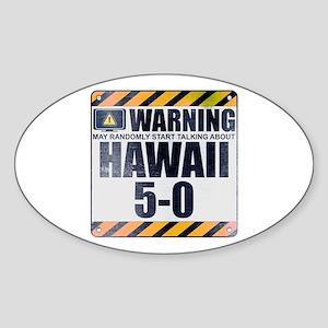 Warning: Hawaii 5-0 Oval Sticker