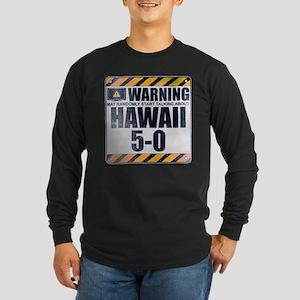 Warning: Hawaii 5-0 Long Sleeve Dark T-Shirt