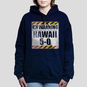 Warning: Hawaii 5-0 Woman's Hooded Sweatshirt