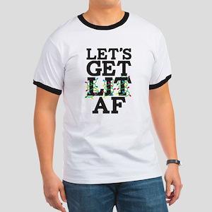 Lets Get Lit AF Ringer T