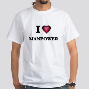 I Love Manpower T-Shirt