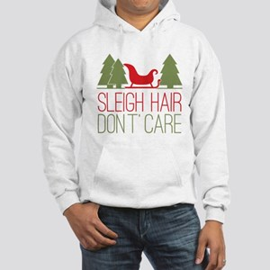 Sleigh Hair, Don't Care Hooded Sweatshirt