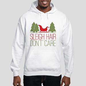 Sleigh Hair, Don't Care Hooded Sweatshirt