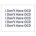 I Don't Have OCD Small Poster