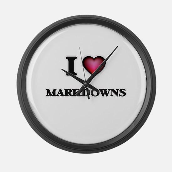 I Love Markdowns Large Wall Clock