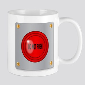 Do Not Push Mugs