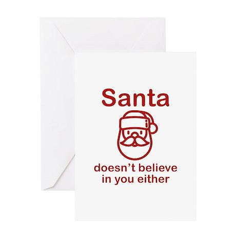 Santa Doesn't Believe Greeting Card