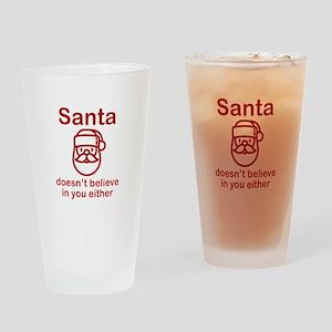 Santa Doesn't Believe Drinking Glass